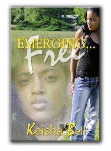 Emerging...Free by Keisha Bell